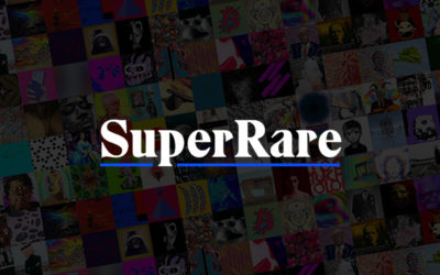 SuperRare: An Artists' and Collectors' Guide
